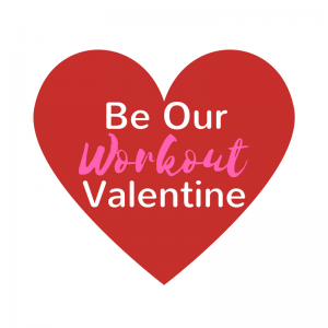 Copy of Be My Workout Valentine