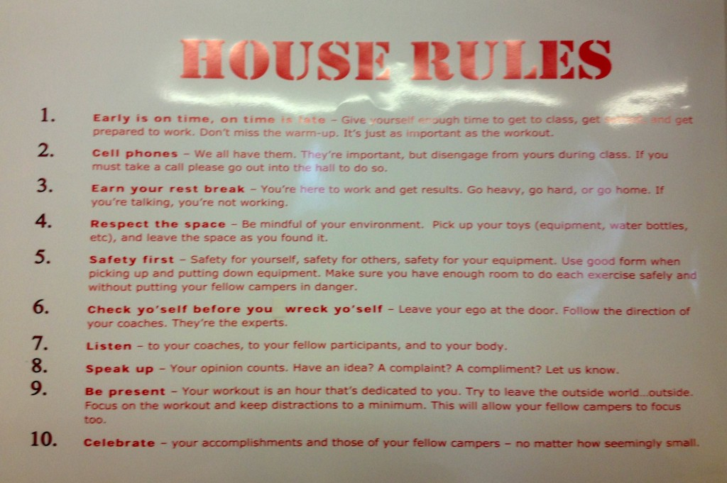 The House Rules, posted in our Wynnewood Boot Camp location.