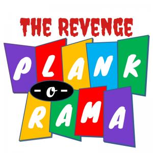 Plank-o-rama Revenge